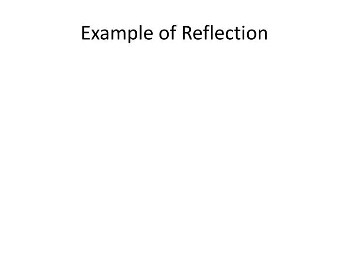 Example of Reflection