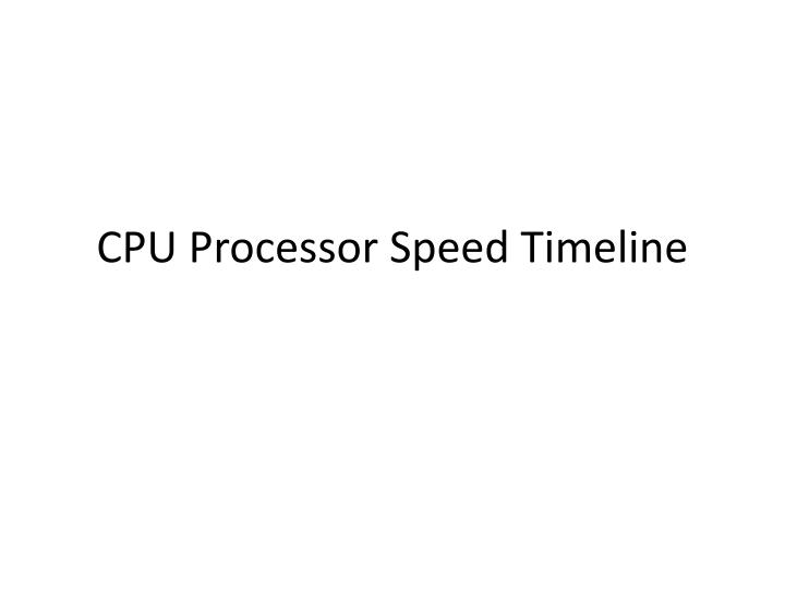 Cpu processor speed timeline