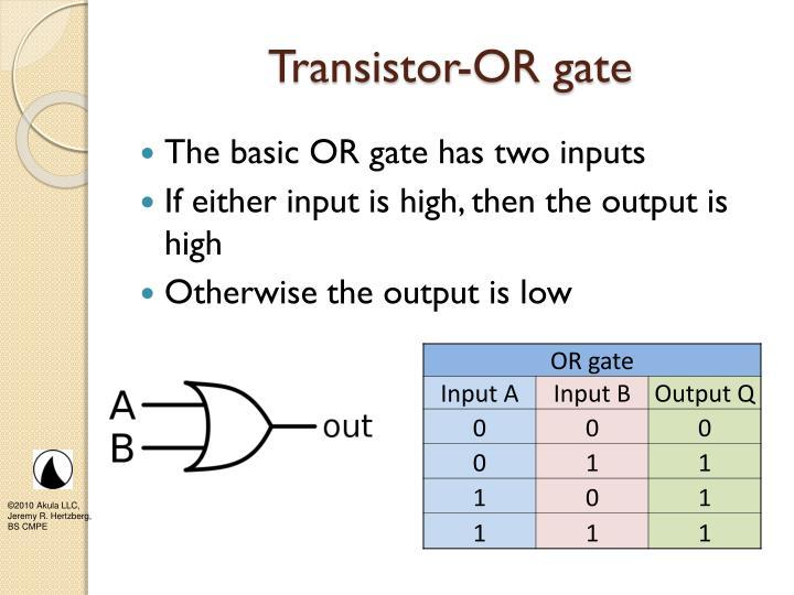 Transistor-OR gate