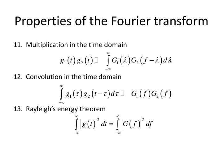 Properties of the Fourier transform