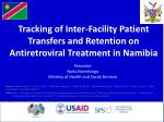 tracking of inter facility patient transfers and retention on antiretroviral treatment in namibia