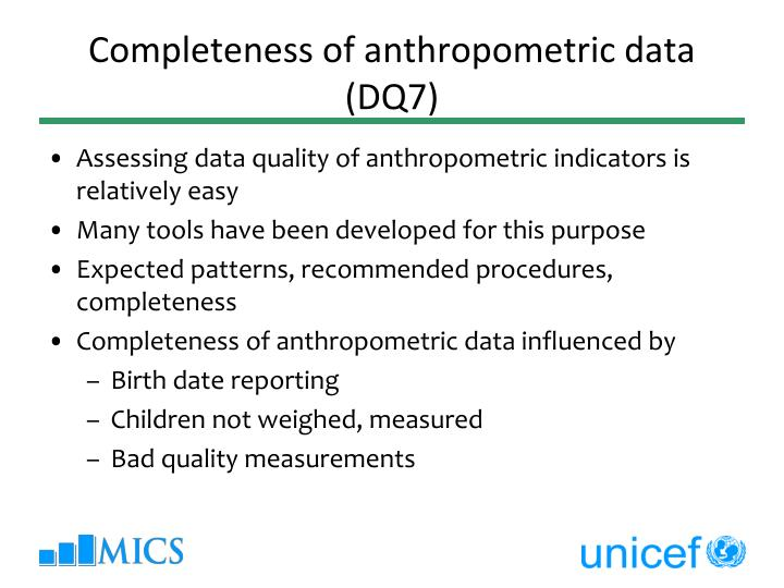 Completeness of anthropometric data (DQ7)
