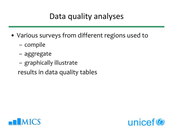 Data quality analyses