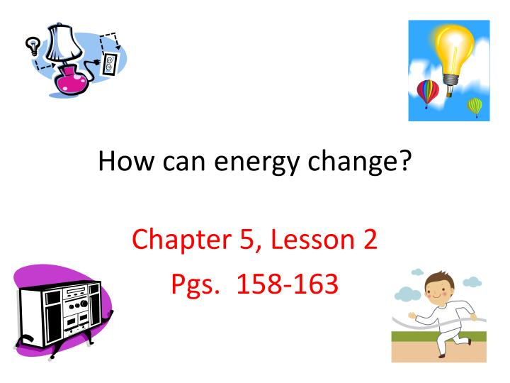 How can energy change