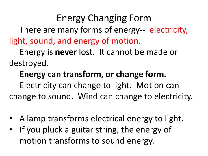 Energy Changing Form