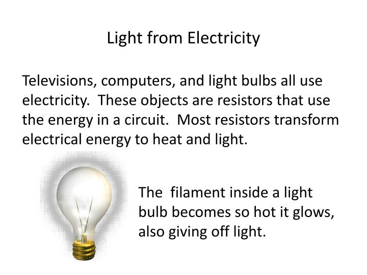 Light from Electricity