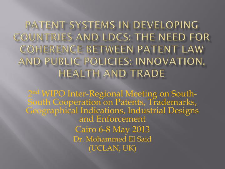 Patent Systems in Developing Countries and