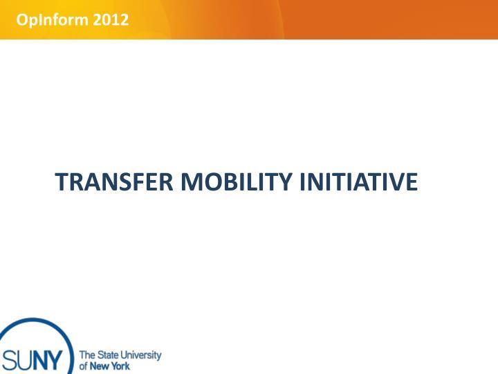 TRANSFER MOBILITY INITIATIVE