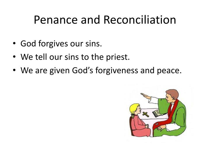 Penance and Reconciliation