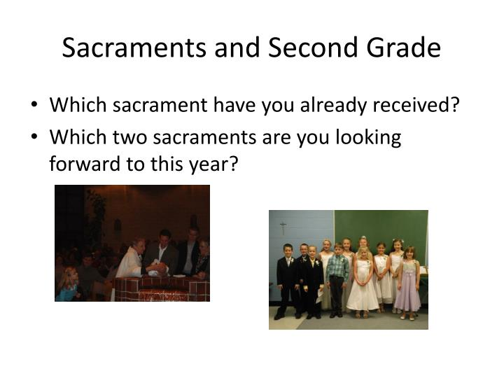 Sacraments and Second Grade
