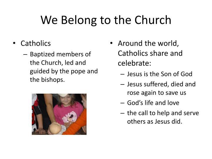 We Belong to the Church