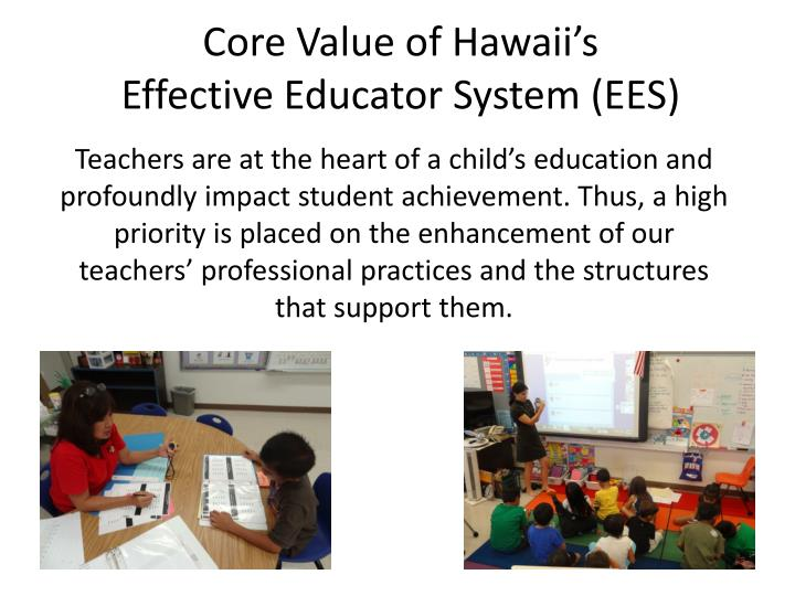 Core value of hawaii s effective educator system ees