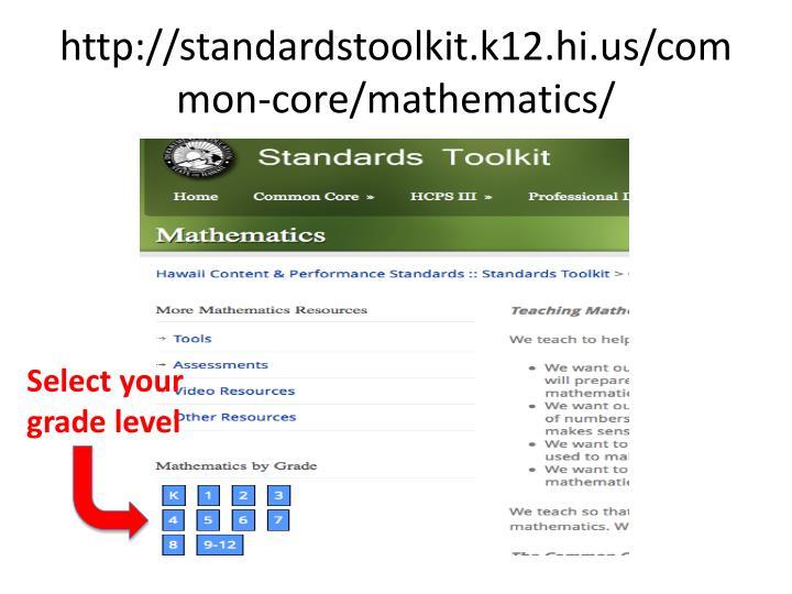 http://standardstoolkit.k12.hi.us/common-core/mathematics/