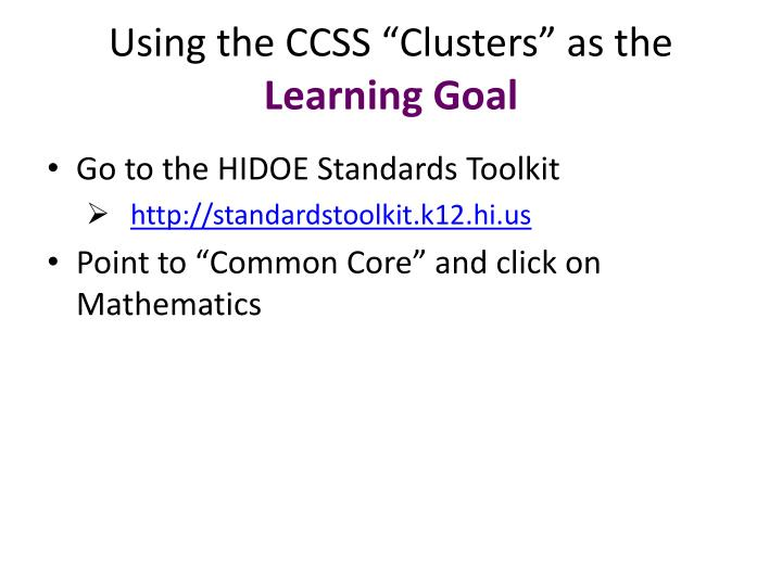 "Using the CCSS ""Clusters"" as the"