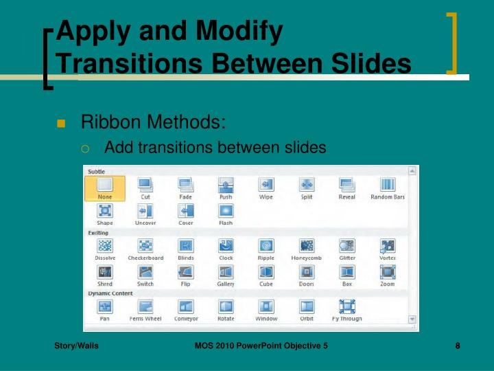 Apply and Modify Transitions Between Slides