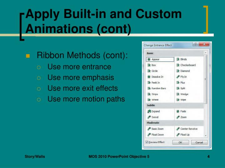 Apply Built-in and Custom Animations (cont)
