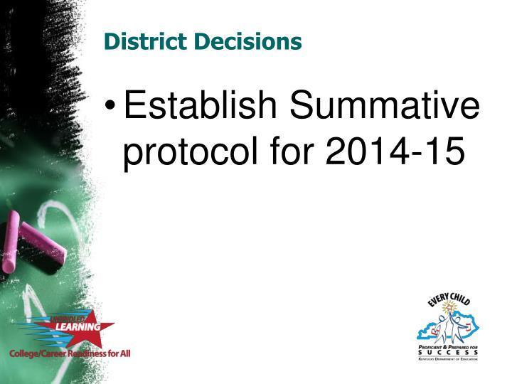 District Decisions