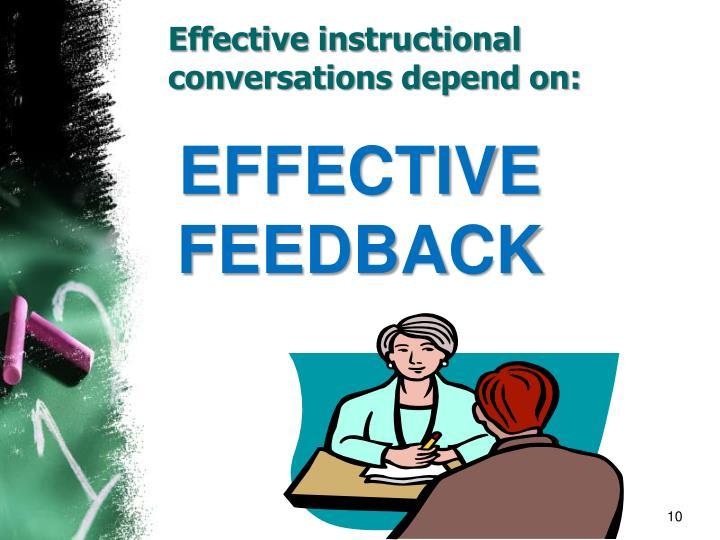 Effective instructional conversations depend on: