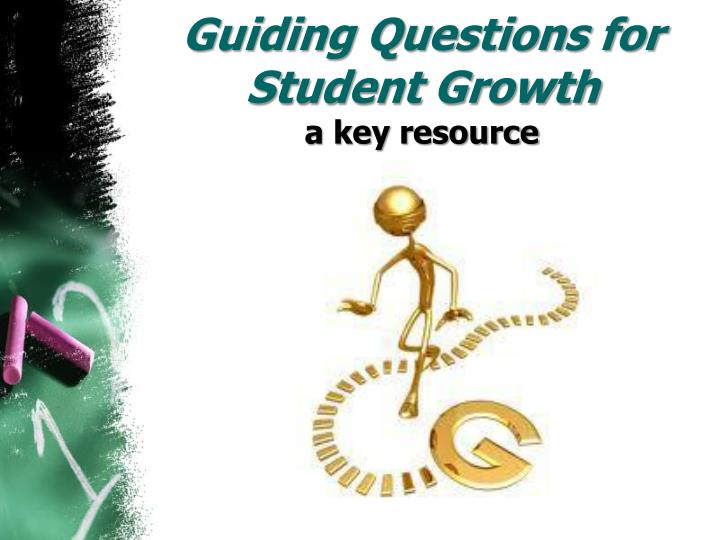 Guiding Questions for Student Growth
