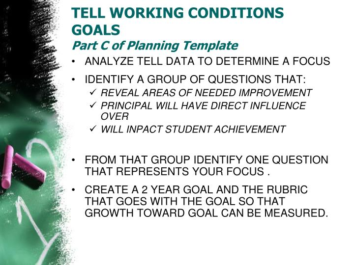 TELL WORKING CONDITIONS GOALS