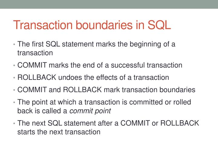 Transaction boundaries in SQL