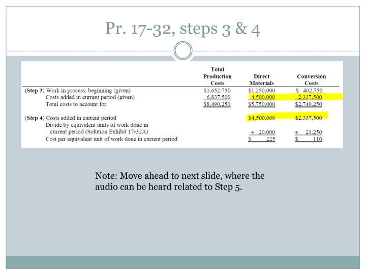 Pr. 17-32, steps 3 & 4