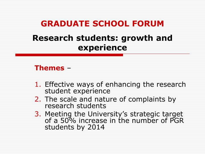 Graduate school forum research students growth and experience