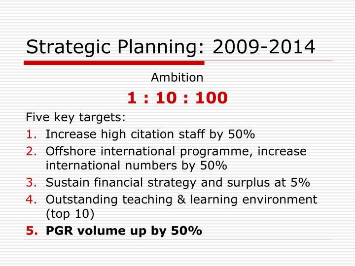 Strategic Planning: 2009-2014