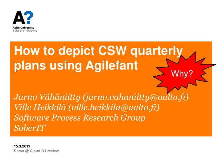 How to depict csw quarterly plans using agilefant