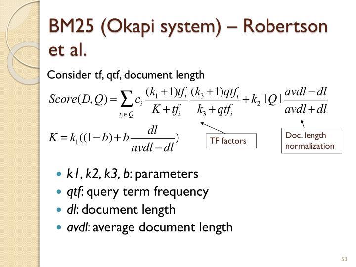 BM25 (Okapi system) – Robertson et al.