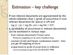 estimation key challenge