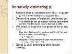 iteratively estimating p i