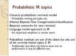 probabilistic ir topics