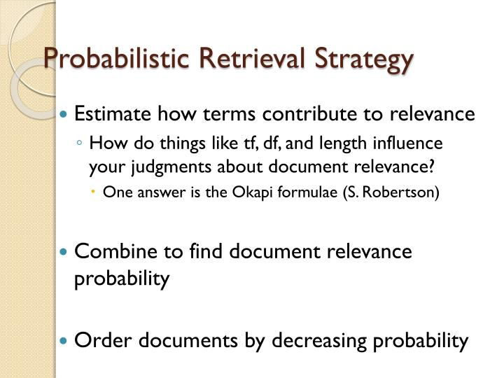 Probabilistic Retrieval Strategy