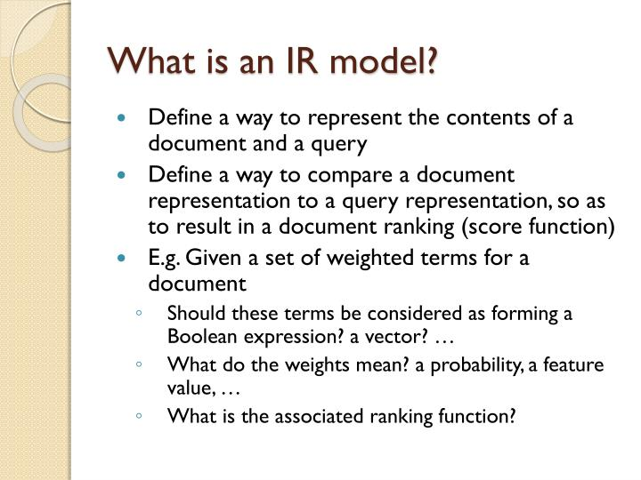 What is an IR model?