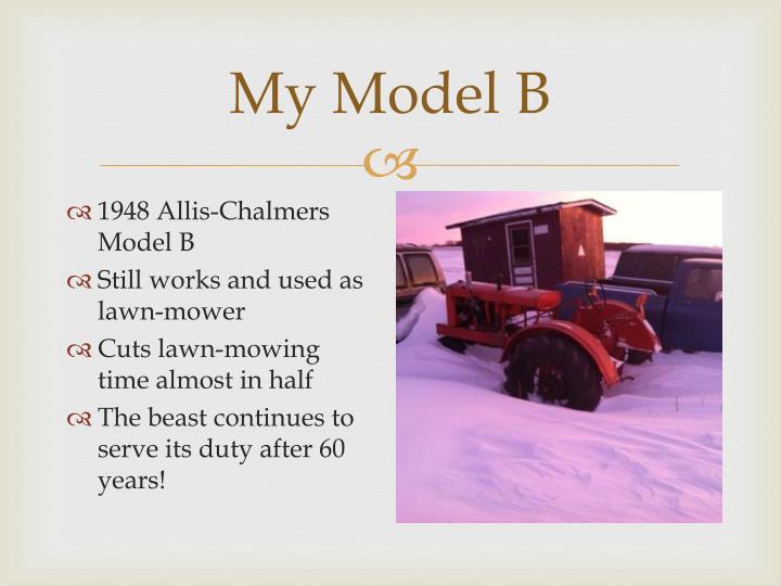 My Model B