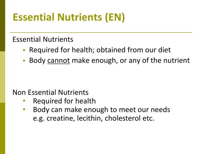 Essential Nutrients (EN)