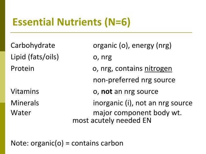 Essential Nutrients (N=6)
