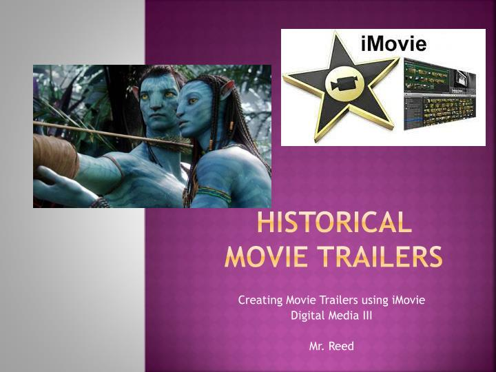 Historical movie trailers