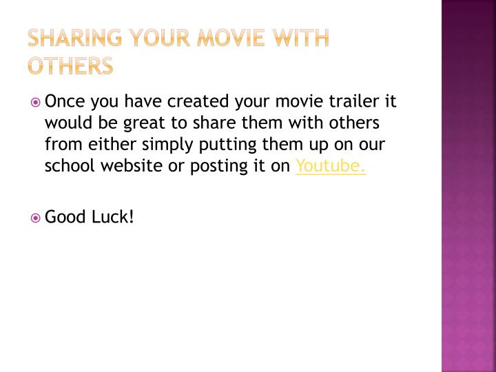 Sharing your movie with others