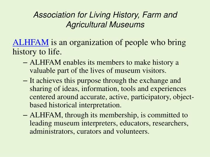Association for Living History, Farm and Agricultural Museums