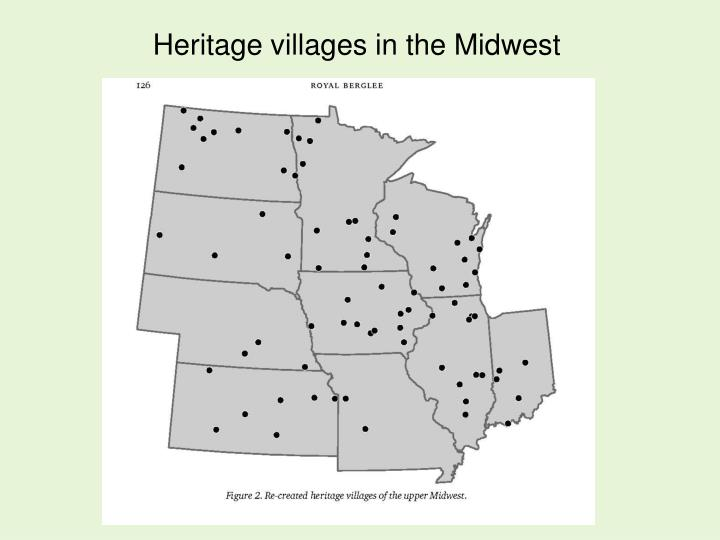Heritage villages in the Midwest