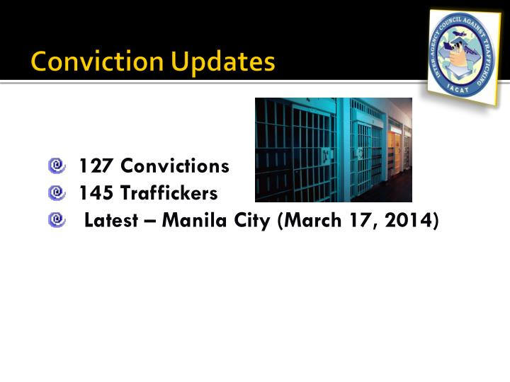 Conviction Updates