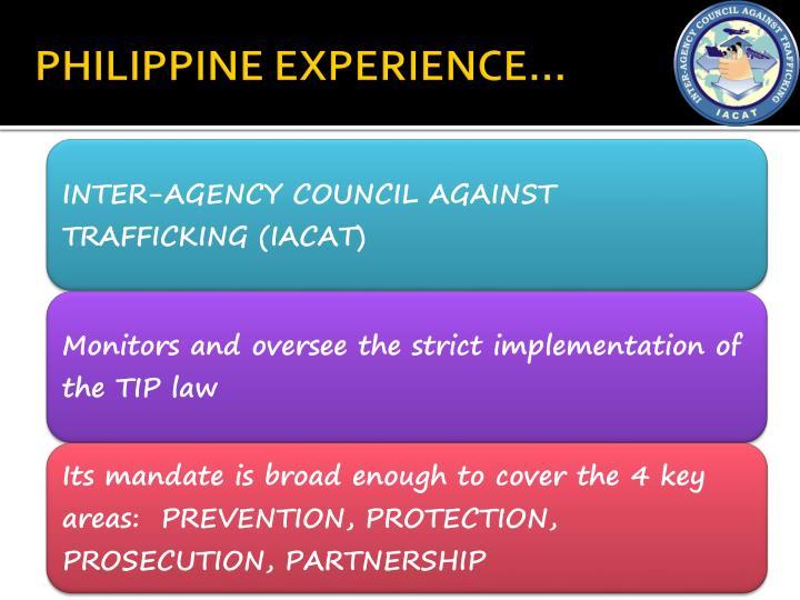PHILIPPINE EXPERIENCE…