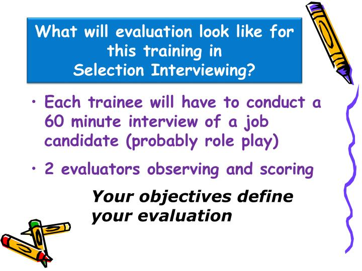 What will evaluation look like for this training in