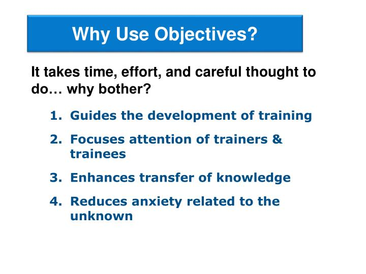 Why use objectives