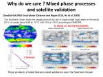 why do we care mixed phase processes and satellite validation