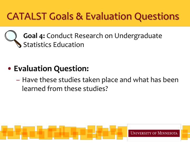 CATALST Goals & Evaluation Questions