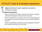 catalst goals evaluation questions4