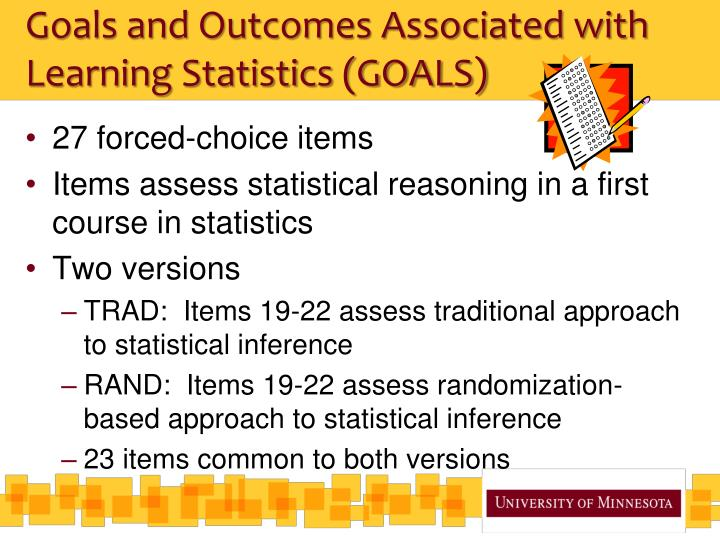 Goals and Outcomes Associated with Learning Statistics (GOALS)